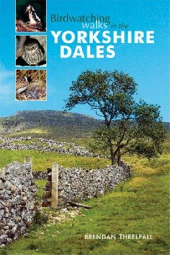 Birdwatching Walks in the Yorkshire Dales: Threlfall, Brendan