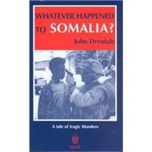 9781874209485: Whatever Happened to Somalia?: A Tale of Tragic Blunders
