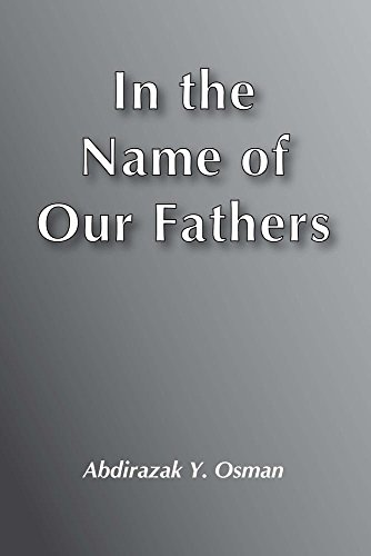 In the Name of Our Fathers: A: Osman, Abdirazak Y.