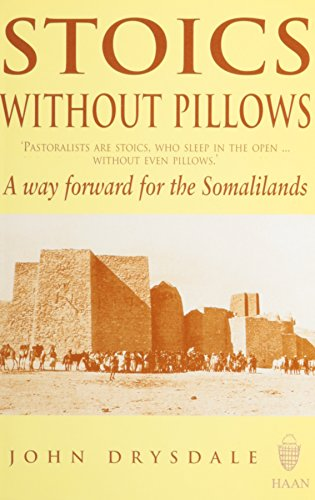 9781874209737: Stoics without Pillows: A Way Forward For The Somalilands