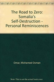 9781874209751: The Road to Zero: Somalia's Self-Destruction