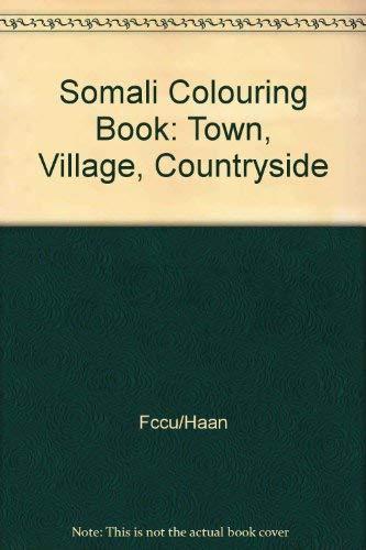 Somali Colouring Book: Town, Village, Countryside: Fccu/Haan