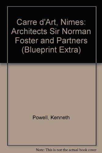 9781874235125: Carre d'Art, Nimes: Architects Sir Norman Foster and Partners (Blueprint Extra)