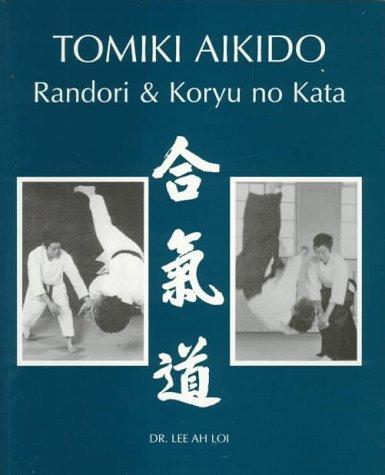 Tomiki Aikido (Randori and Koryu no Kata): Loi, Lee Ah