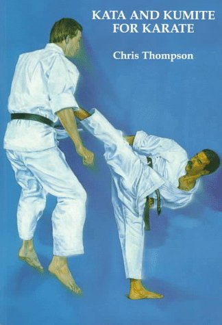Kata And Kumite For Karate (Paperback): Chris Thompson