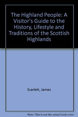 9781874253044: The Highland People: A Visitor's Guide to the History, Lifestyle and Traditions of the Scottish Highlands