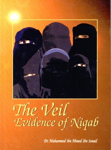 9781874263548: The Veil - Evidence of Niqab