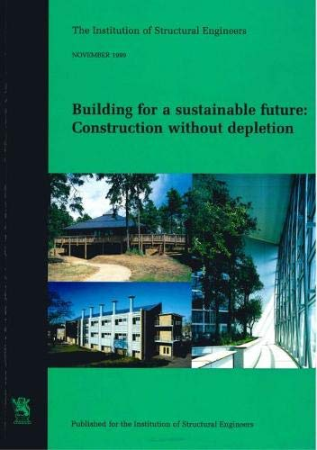 9781874266501: Building for a Sustainable Future: Construction without Depletion