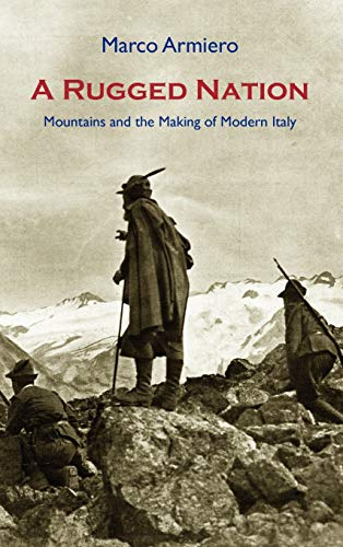 9781874267645: A Rugged Nation: Mountains and the Making of Modern Italy