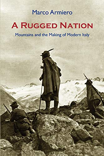 9781874267706: A Rugged Nation: Mountains and the Making of Modern Italy