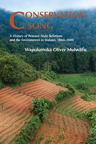 9781874267775: Conservation Song: A History of Peasant-State Relations and the Environment in Malawi, 1860-2000.