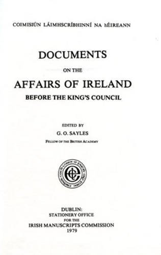 Documents on the Affairs of Ireland Before the King s Council (Hardback)