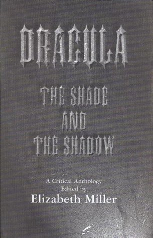 9781874287100: Dracula: The Shade and the Shadow
