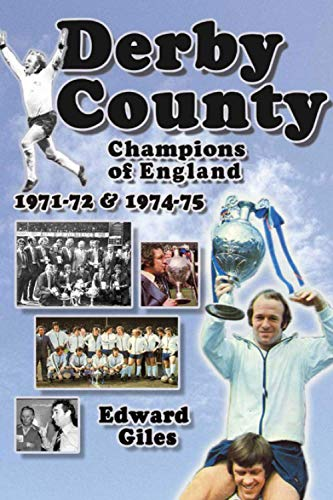 Derby County: Champions of England 1971-72 and: Giles, Edward