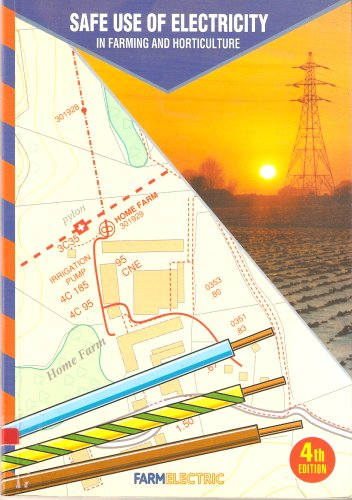 Safe Use of Electricity in Farming and: Jonathan Roy Woodford