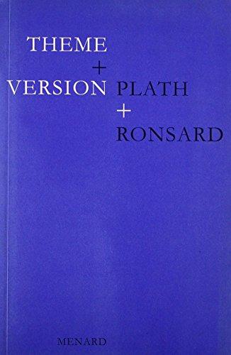 9781874320067: Theme & Version: Plath & Ronsard