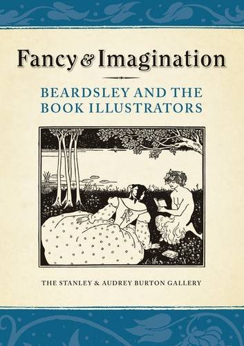 9781874331438: Fancy & Imagination: Beardsley and the Book Illustrators