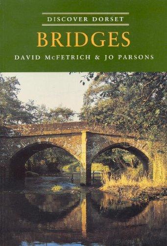 9781874336518: Bridges (Discover Dorset) [Paperback]