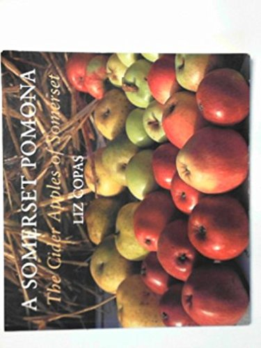 9781874336877: A Somerset Pomona: The Cider Apples of Somerset