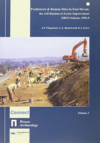 9781874350316: Vol 2. Prehistoric & Roman Sites in East Devon: The A30 Honiton to Exeter Improvement DBFO, 1996-9 (Wessex archaeology report)