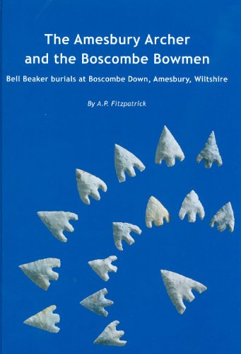 9781874350545: The Amesbury Archer and the Boscombe Bowmen: Bell Beaker Burials on Boscombe Down, Amesbury, Wiltshire