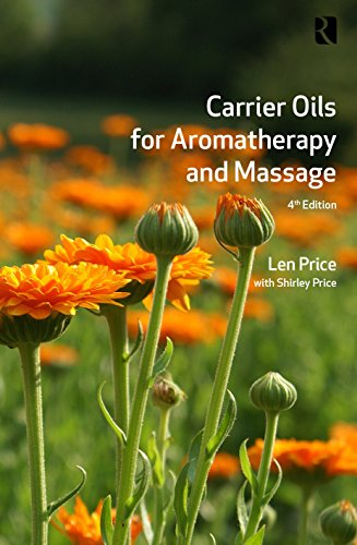 Carrier Oils: For Aromatherapy and Massage: Price, Len; Price, Shirley