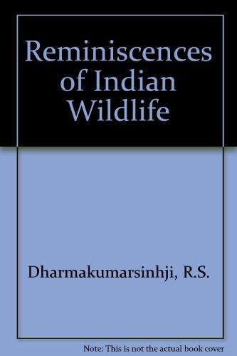 9781874357018: Reminiscences of Indian Wildlife