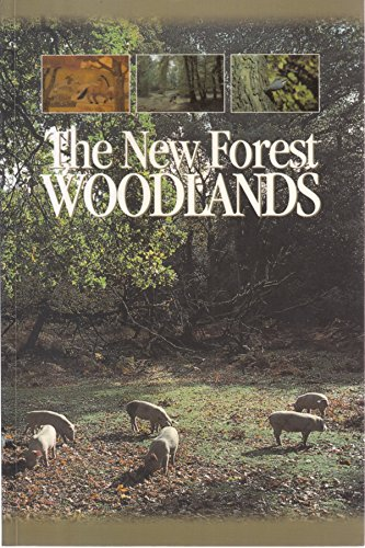 9781874357148: The New Forest Woodlands: A Management History