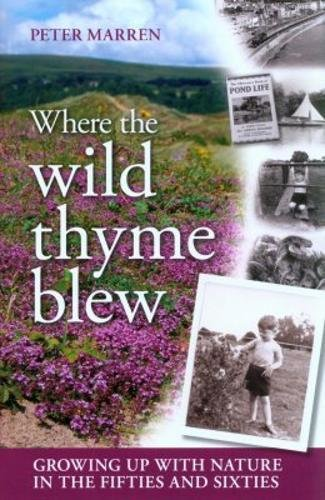 9781874357766: Where the Wild Thyme Blew: Growing up with Nature in the Fifties and Sixties