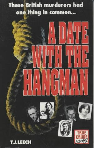 9781874358022: A Date with the Hangman (True Crime Library)