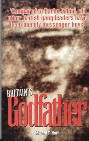 Britain's Godfather: Hart, Edward T
