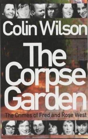 The Corpse Garden: Wilson, Colin