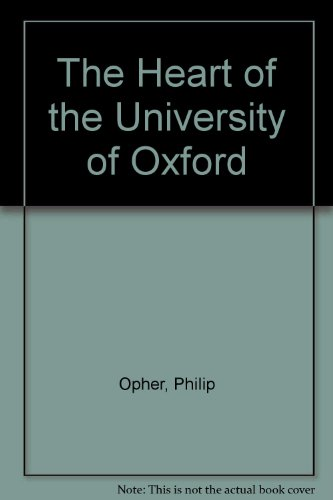 9781874361213: The Heart of the University of Oxford