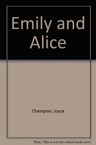 9781874371724: Emily and Alice