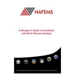 9781874376323: A Designer's Guide to Simulation with Finite Element Analysis