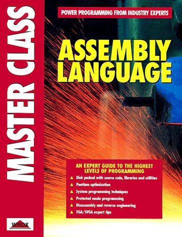 Assembly Language Master Class (Wrox Press Master: Chebotko, Igor, Kalatchin,