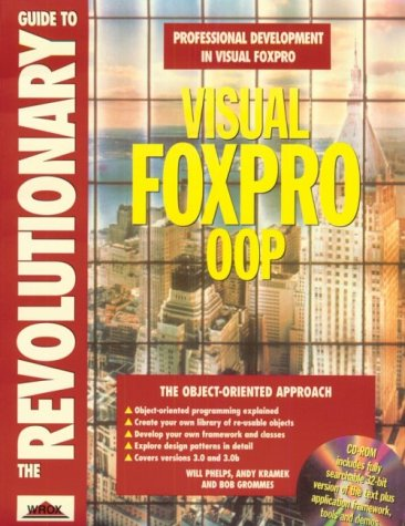 9781874416401: Revolutionary Guide to FoxPro Oop, with CD-ROM