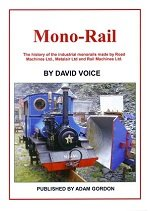 9781874422877: Mono-Rail: The History of the Industrial Monorails Made by Road Machines Ltd., Metalair Ltd and Rail Machines Ltd