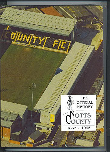The Official History of Notts County: Brown, Tony