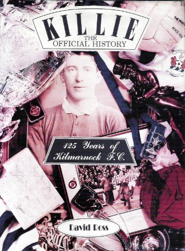 Killie : The Official History: David Ross