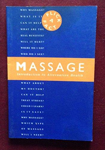 9781874445159: Massage: Introduction to Alternative Health