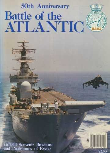 9781874447016: BATTLE OF THE ATLANTIC - 50th Anniversary 1943 - 1993 - Official Souvenir Brochure and Programme of Events