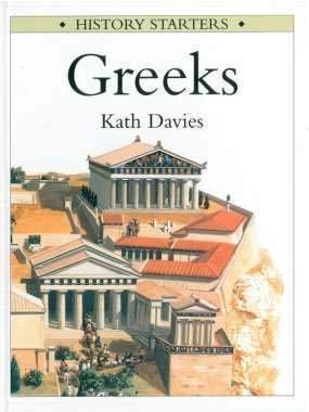 Greeks (History Starters): Davies, Kath