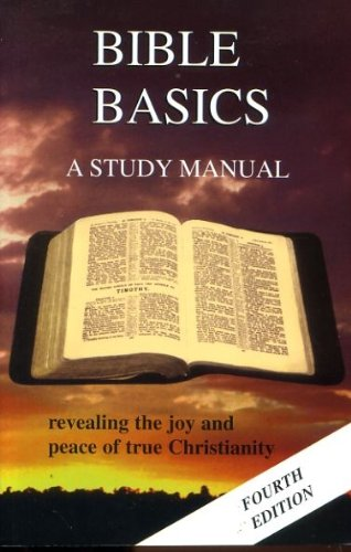 9781874508007: Bible Basics: A Study Manual: Revealing the Joy and Peace of True Christianity