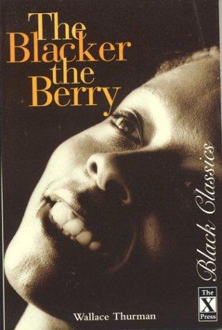 9781874509134: The Blacker The Berry (Black Classics)