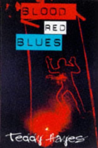 Blood Red Blues (SCARCE FIRST EDITION, FIRST PRINTING SIGNED BY THE AUTHOR)