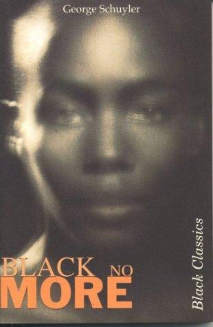 9781874509639: Black No More (Black Classics)