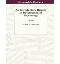An Introductory Reader in Developmental Psychology (Greenwich: Editor-James D. Demetre