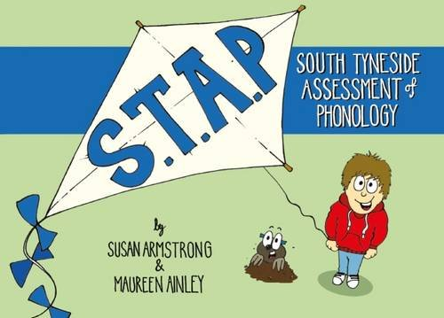 STAP 2: South Tyneside Assessment of Phonology 2: Ainley, Maureen, Armstrong, Susan