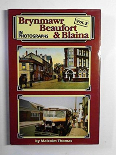 9781874538264: Brynmawr, Beaufort and Blaina in Old Photographs: v. 2